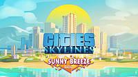 Cities: Skylines - Sunny Breeze Radio ключ активації ПК