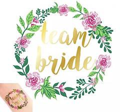 "Флеш тату на дівич-вечір ""Team Bride"" flowers"
