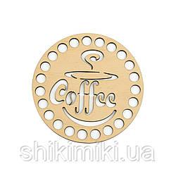 """Заготівля-підставка з фанери кругла """"Coffee-3"""" (10 см)"""