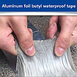 Клейкая бутиловая лента Водостойкая стопорная лента для ремонта и герметизации 5м*10см водонепроницаемая лента, фото 3