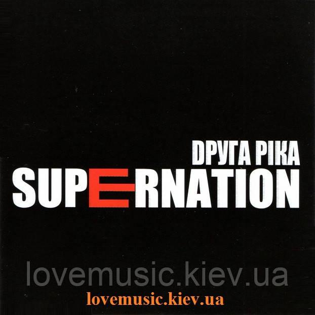 Музичний сд диск ДРУГА РІКА Supernation (2014) (audio cd)