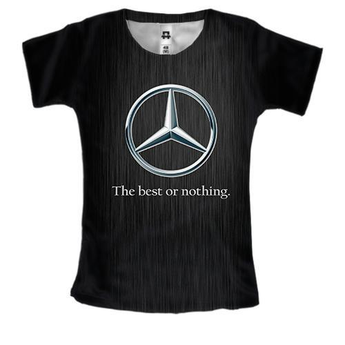 Жіноча 3D футболка Mercedes-Benz - The best or nothing