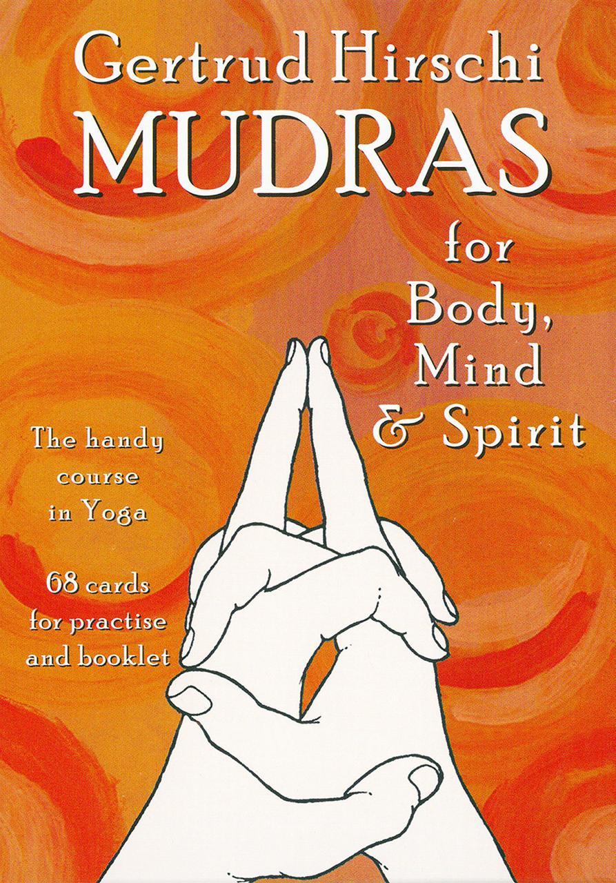 Mudras for Body, Mind and Spirit/ Мудры для Тела, Ума и Духа