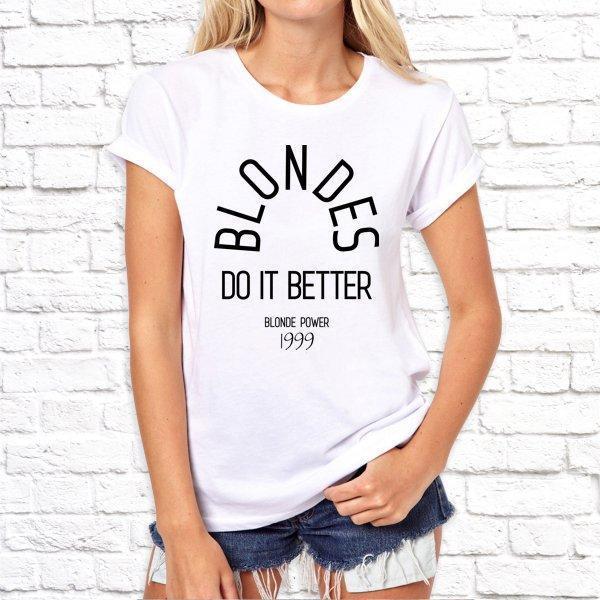 Жіноча футболка з принтом, Swag Blondes do it better SKL75-293172