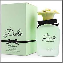 Dolce & Gabbana Dolce Floral Drops туалетная вода 75 ml. (Дольче Габбана Дольче Флораль Дропс)
