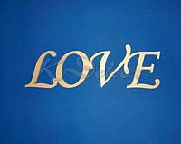 Слово LOVE  (длина 40см.) заготовка для декора