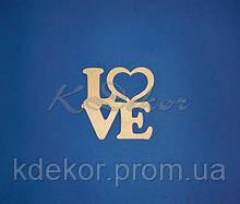 Слово LOVE с сердцем №2  заготовка для декора