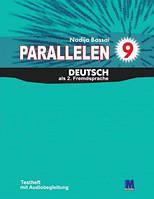 """Н. Басай """"Parallelen 9"""". Тести для 9-го класу ЗНЗ (5-й рік навчання, 2-га іноземна мова) + (1 аудіо CD-MP3 )"""