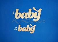Слово baby с птичкой №2 (длина 19см.) заготовка для декора
