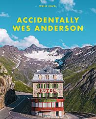 Книга Accidentally Wes Anderson.