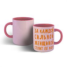 Чашка кот за каждой сильной женщиной
