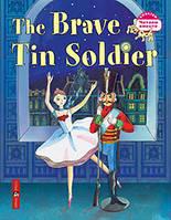 Стойкий оловянный солдатик.The Brave Tin Soldier(на английском языке,3 уровень).