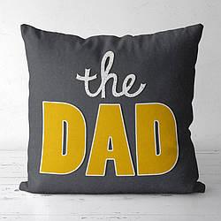 Подушка з принтом The dad 30x30, 40x40, 50x50 (3P_FAM023)