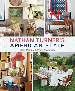 Книги по дизайну. Nathan Turner's American Style: Classic Design and Effortless Entertaining