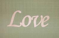 Слово Love заготовка для декора