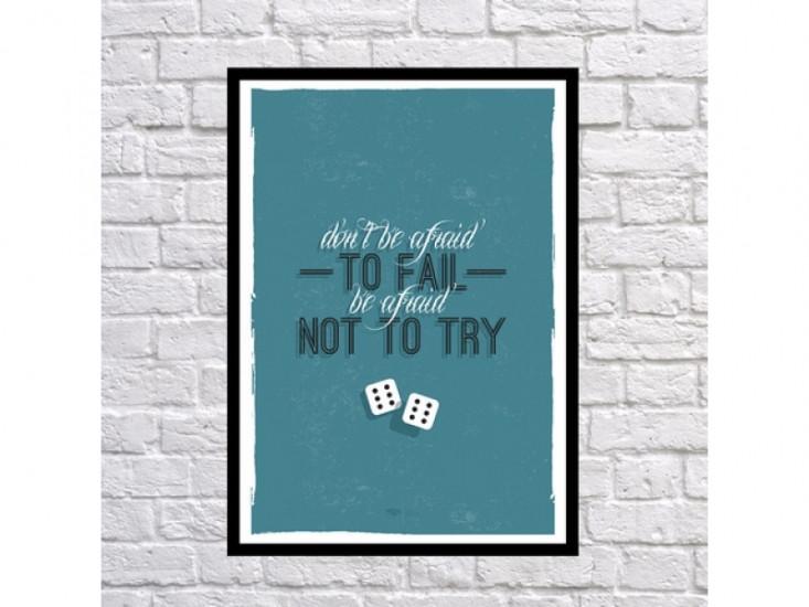 Постер Fail Not To Try