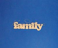Слово family заготовка для декора