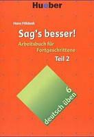 Немецкая грамматика Deutsch üben, Sag's besser!, Teil 2