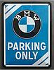 """Металева табличка BMW """"PARKING ONLY"""" 15X20CM Оригінал ( ліцензія BMW )"""
