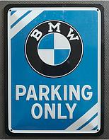 """Металева табличка BMW """"PARKING ONLY"""" 15X20CM Оригінал ( ліцензія BMW ), фото 1"""