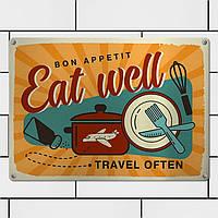 Табличка интерьерная металлическая Eat well