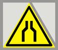 Предупреждающий знак «Осторожно. Сужение проезда (прохода)».