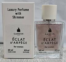 Lanvin Eclat d`Arpege - Luxury Shimmer 60ml