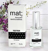 Masaki Matsushima Mat - Tester 35ml