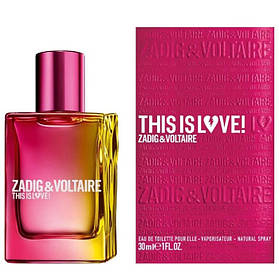 Парфюмированная вода Zadig AND Voltaire This is Love! for Her для женщин  - edp 30 ml