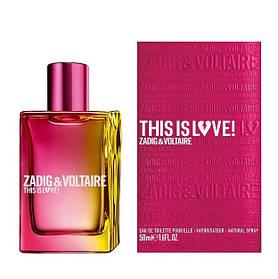 Парфюмированная вода Zadig AND Voltaire This is Love! for Her для женщин  - edp 50 ml