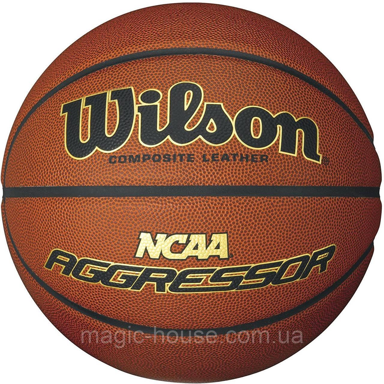 Wilson NCAA Aggressor Composite Leather Ball М'яч баскетбольний вілсон оригінал розмір 7 композитна шкіра