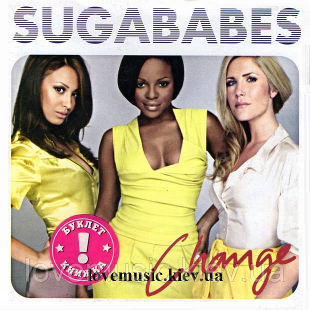 Музичний сд диск SUGABABES Change (2007) (audio cd)