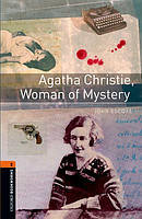 Книга для чтения Oxford Bookworms Library 2 Agatha Christie, Woman of Mystery