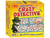 Настільна гра. Crazy detectivе. Ranok-Creative
