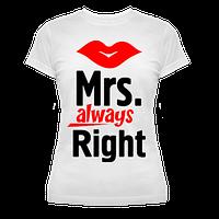 """Футболка """"Mrs. Always Right"""""""