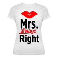 "Футболка ""Mrs. Always Right"""
