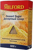 Тростниковый сахар десертный MILFORD 500 г .