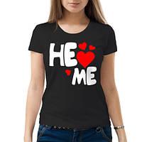 Женская футболка «He loves me»