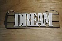 "Табличка ""Dream"", фото 1"