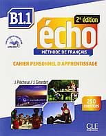 Echo B1.1, 2e édition. Cahier d'exercices + CD audio