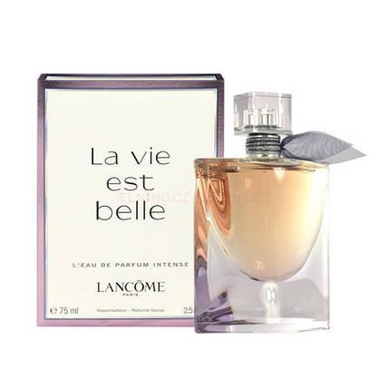 Lancome La Vie Est Belle Intense парфюмированная вода 75 ml. (Ланком Ля Ви Е Бель Интенс), фото 2