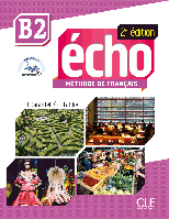 Echo B2, 2e édition. Livre + DVD-Rom + livre-web