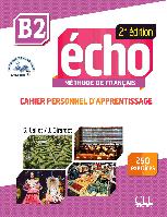 Echo B2, 2e édition. Cahier d'exercices + CD audio