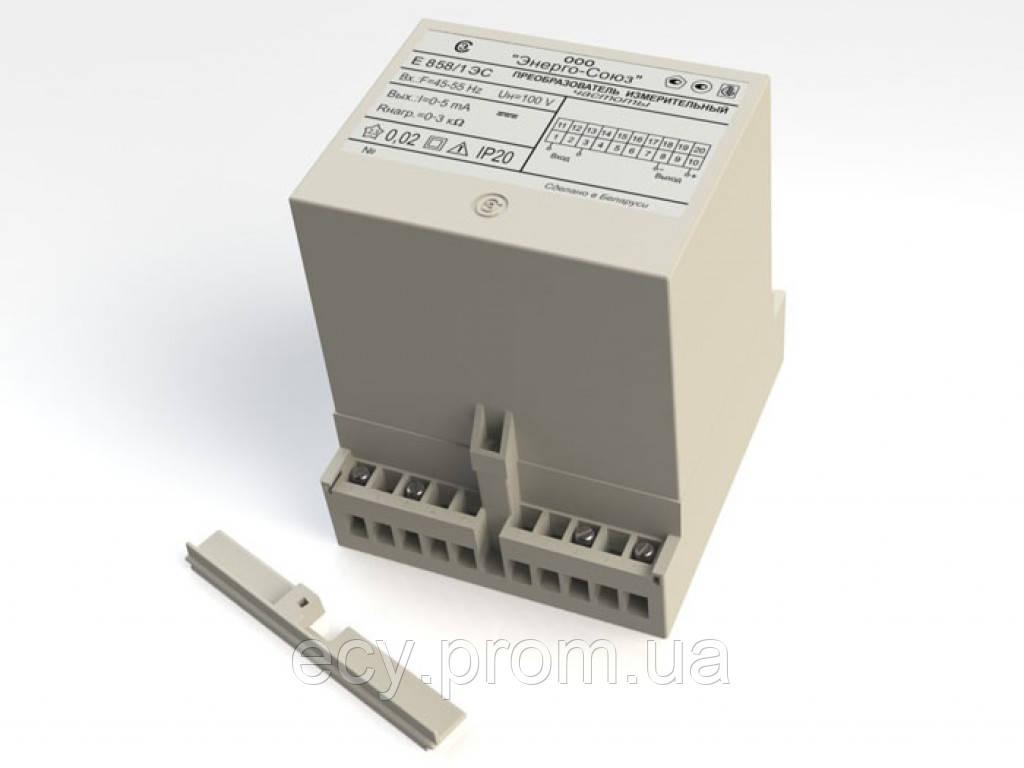 Е 858/12ЭС Преобразователи измерительные частоты переменного тока