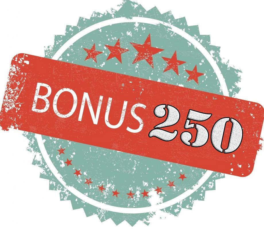 Бонус 250
