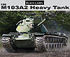 Танк М103А2     1\35    DRAGON