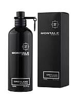 Montale Greyland парфюмированная вода 100 ml. (Монталь Грейленд)