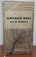 ARMAND BASI WILD FOREST 90 мл. оригинал