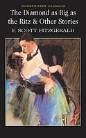 The Diamond as Big as the Ritz & Other Stories /F. Scott Fitzgerald/