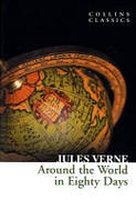 Around the World in Eighty Days /Jules Verne/